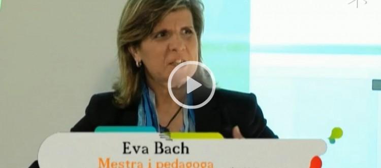 Eva Bach me l'estimo tal com es